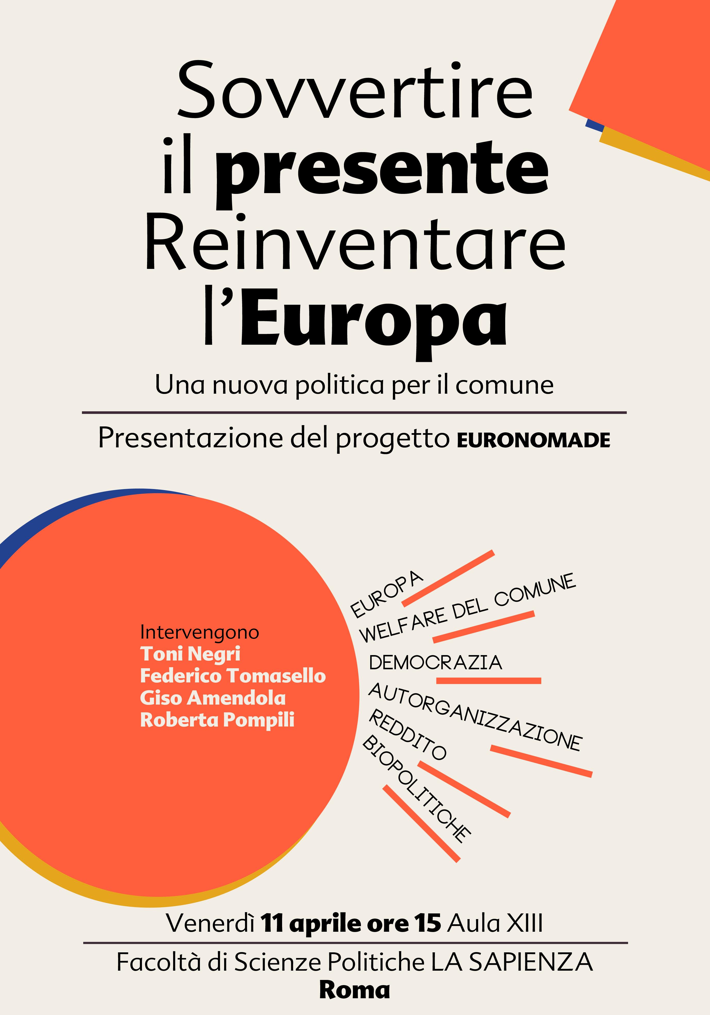 Sovvertire il presente, Reinventare l'Europa – lo streaming