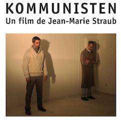 Expérimentation kommune. <i>Kommunisten</i>, un Straub-film