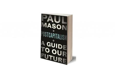 Tecnopolitica e postcapitalismo secondo Paul Mason