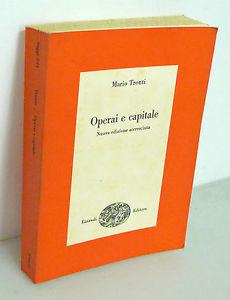 <i>Operai e capitale</i>: 50 anni