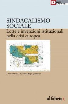 Sindacalismo sociale. Lotte e invenzioni istituzionali nella crisi europea (DeriveApprodi, 2016)- Introduzione