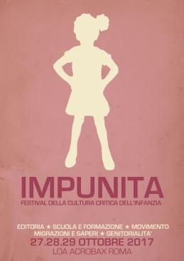 27-29 ottobre, Roma, Acrobax: Impunita. Festival della cultura critica dell'infanzia