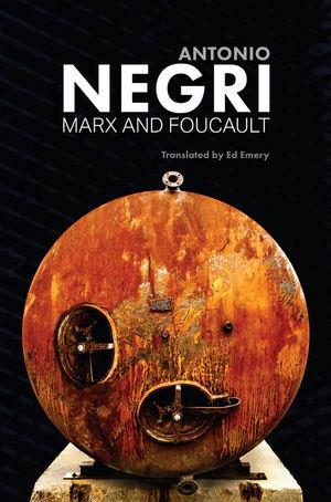 Toni Negri: <em>Marx e Foucault</em>