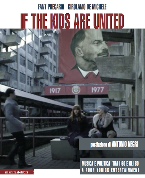 If the Kids are United (A Poor Yorick Entertainment)