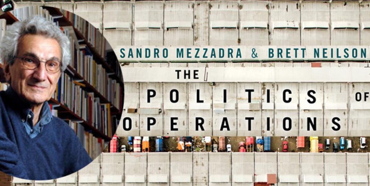 """Sulle """"operations"""" di Mezzadra-Neilson"""
