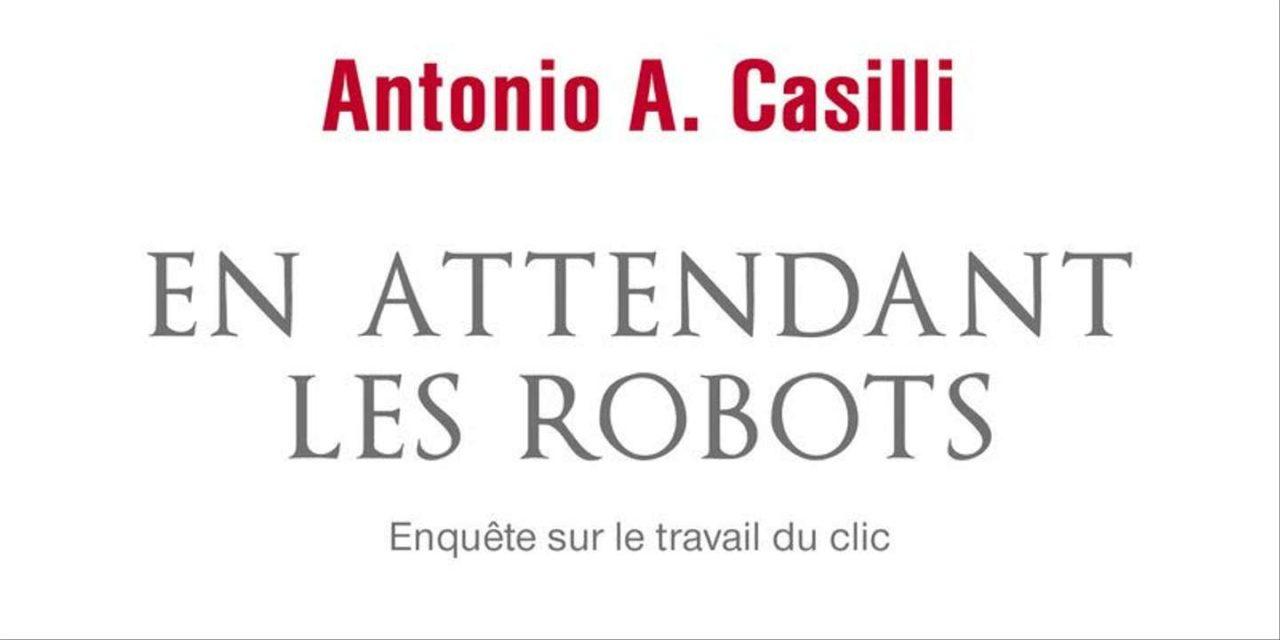 Antonio Casilli: «Gli operai del clic sono il cuore dell'automazione»
