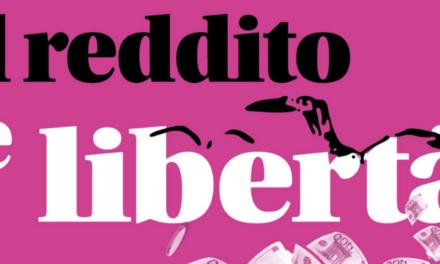 Il reddito di cittadinanza è un altro: di base, incondizionato e di autodeterminazione