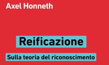 La reificazione alienata di Axel Honneth