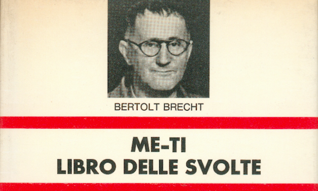 Brecht, il perdono dei posteri che oggi nessuno invoca