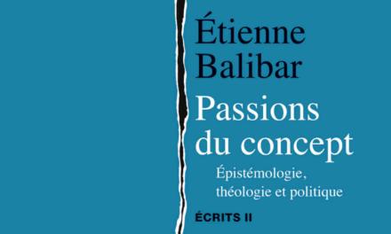 Nel teatro filosofico di Étienne Balibar