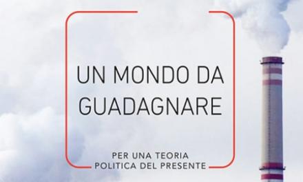 """Nomi di classe. Su """"Un mondo da guadagnare. Per una teoria politica del presente"""" di Sandro Mezzadra"""