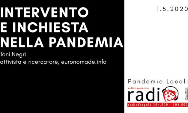 Intervento e inchiesta nella pandemia