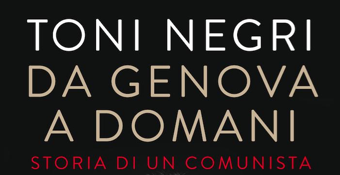 Da Genova a domani. Storia di un comunista 3