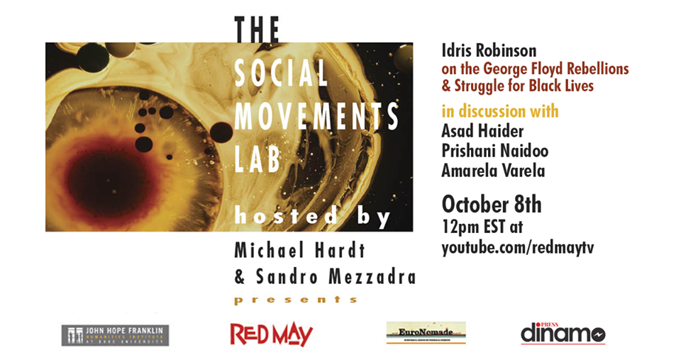 "Riparte il Social Movements Lab: ""Idris Robinson on the George Floyd Rebellions & Struggles for Black Lives"""