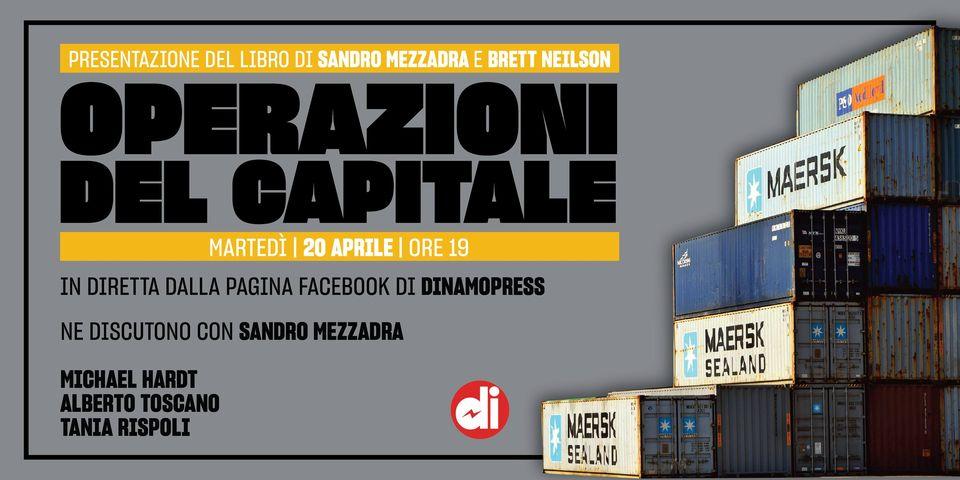 Operazioni del capitale: presentazione del libro di Sandro Mezzadra e Brett Neilson